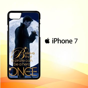 Once Upon a Time Captain Hook Believe F0542 iPhone 7 Case