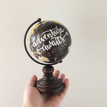 Adventure Awaits Mini Hand Painted Globe, hand Lettered Mini Globe, Wanderlust, World Traveler Globe, Small Globe,  Travel Gift