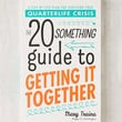 The Twentysomething Guide To Getting It Together: A Step-By-Step Plan For Surviving Your Quarterlife Crisis By Mary Traina - Urban Outfitters