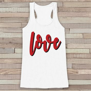 Womens Valentine Shirt - Cute Valentine's Day Tank Top - Love Shirt - Women's Happy Valentines Tank Top - Valentines Shirt - White Tank Top