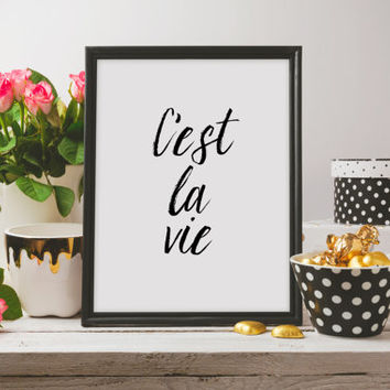 """French art Wall artwork French quotes Inspirational poster """"C'est la vie"""" Instant download Motivational poster Typography Printable quotes"""