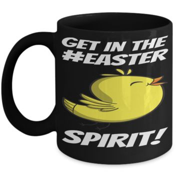 Easter Spirit Mug Chicken Cup Black Coffee Cup For Easter 2017 2018 Gifts For Him Her Family Grandparent Grandma Granddad Wive Husband Couples Funny Sayings Holiday Tea Coffee Mugs Cups