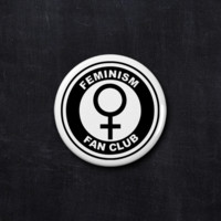 Feminism fan club button