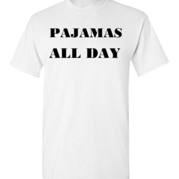 Pajamas All Day