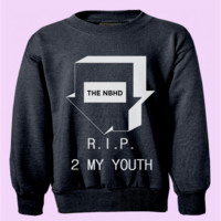 The NBHD RIP 2 MY YOUTH Crewneck | CrewWear