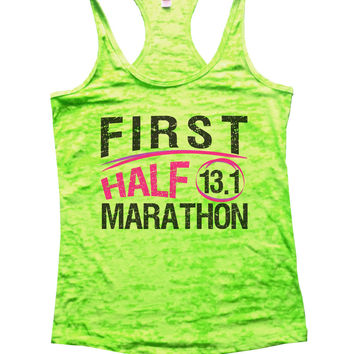 First Half 13.1 Marathon Burnout Tank Top By BurnoutTankTops.com - 1035