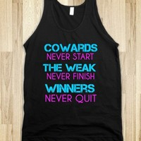 WINNERS NEVER QUIT - Get in my Closet