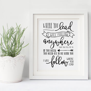 Where You Lead I Will Follow Lyrics Girls Poster Quotes Art , Canvas Art Poster Children's Room Print Art, Frame Not included