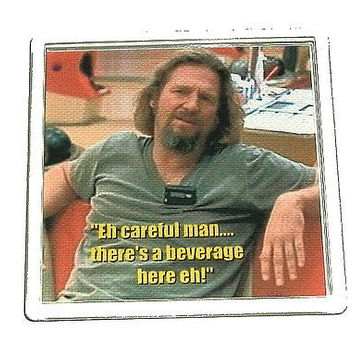 The Big Lebowski Dude Abide beverage Coaster with quote
