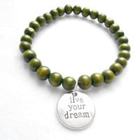 Olive Green Mens Beaded Bracelet - Live Your Dream Bracelets - Mens Wooden Beaded Jewelry - Gift For Boyfriend - Graduation Gifts