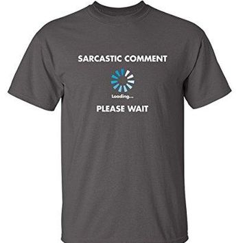Feelin Good Tees Sarcastic Comment Loading Novelty Graphic Sarcasm Humor Mens Very Funny T Shirt L Charcoal