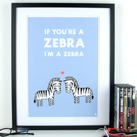 Light blue love quote poster zebra's pop art poster print by kyd13