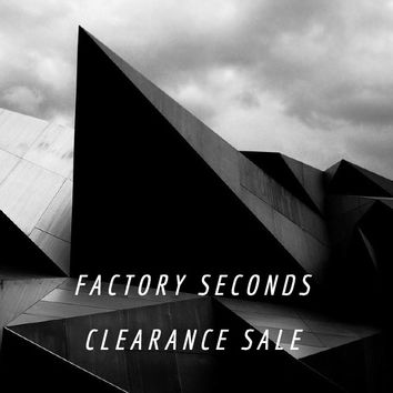 FACTORY 2nds CLEARANCE SALE
