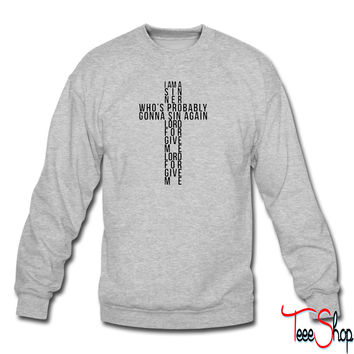 I Am A Sinner sweatshirt