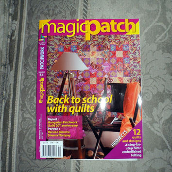 MAGIC PATCH PATCHWORK Magazine /July to August 2010 Volume No. 51 / Printed in Italy / Contains Wonderful Glossy Pictures n How To Patterns