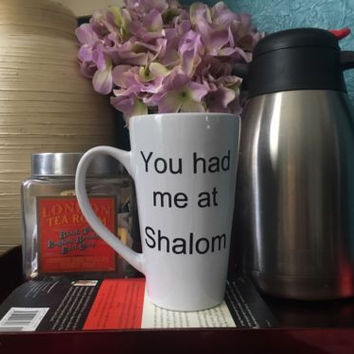Handmade Jewish Love, Valentine's Day Mug With You Had Me At Shalom Mug