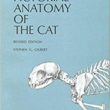 Pictorial Anatomy of the Cat Revised