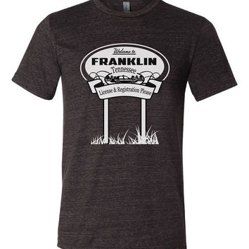 Welcome to Franklin Tennessee Tri Blend Crew T Shirt