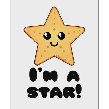 """Cute Starfish - I am a Star Aluminum 8 x 12"""" Sign by TooLoud"""