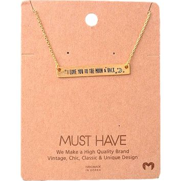 Must Have Necklace-I Love You to the Moon and Back, Gold