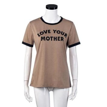 mokingtop Mother's Day Love Harajuku T Shirt 2017 Short Sleeve Letter Printed Shirt Camiseta Feminina#121