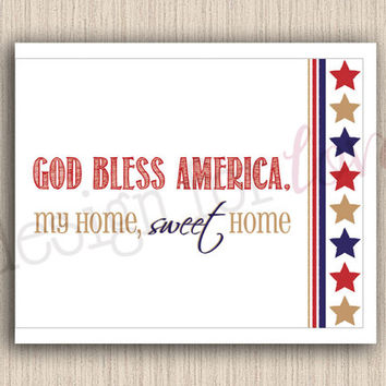 "Home Sweet Home - Printable File - 11"" x 8.5"" - Patriotic - 4th of July - Summer Decor"