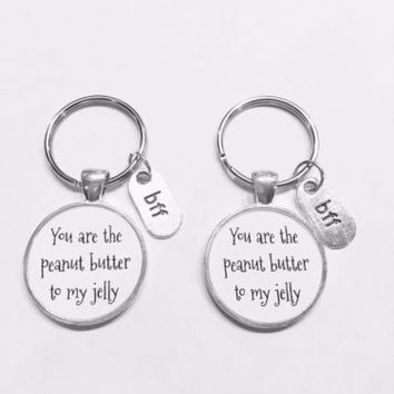 Bff You Are The Peanut Butter To My Jelly Best Friends Friend Gift Keychain Set