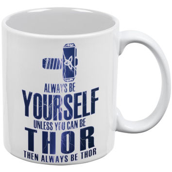 Always Be Yourself Thor White All Over Coffee Mug Set Of 2