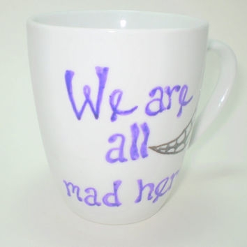 Alice in Wonderland We are All Mad Here White Mug Geekery