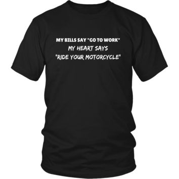 *Ride Your Motorcycle!