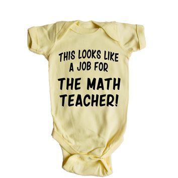 This Looks Like a Job for The Math Teacher  Baby Onesuit