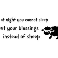 If at night you cannot sleep count your blessings instead of sheep wall decal quote words sticker