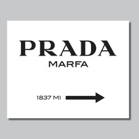 Gossip Girl Inspired Prada Sign - Home. Decor. - You Pick the Size (S-183)