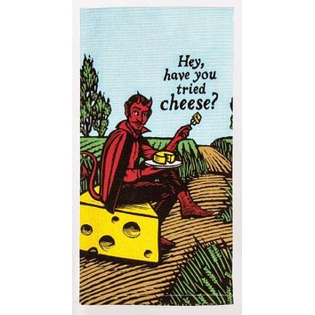 Hey, Have You Tried Cheese Dish Towel With Devilish Man