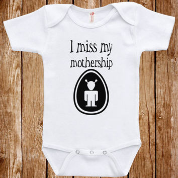 Funny Baby Infant Bodysuit Clothes One Piece Romper Joke Boy Girl I Miss My Mother Ship Fun Geek Adorable Cute Shower Gift