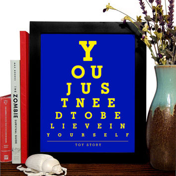 Toy Story, You Just Need To Believe In Yourself, Eye Chart 8 x 10 Giclee Art Print, Buy 3 Get 1 Free