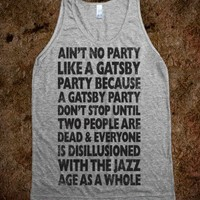 Ain't No Party Like A Gatsby Party (Vintage Tank)