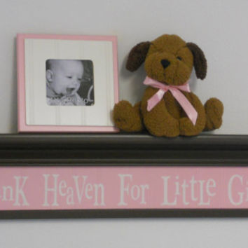 "Baby Nursery Wall Decor - Children Home Decor - 30"" Brown Shelf  with Pastel Pink Sign - Thank Heaven For Little Girls"