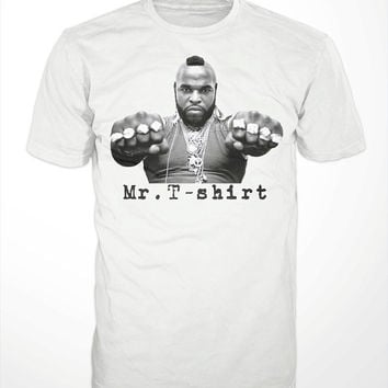 Mr. T-shirt - Laurence Tureaud, A-team, A. baracus, clubber lang, rocky, wwf, hulk hogan, expendables, i pity the fool, DC Cab, judgement