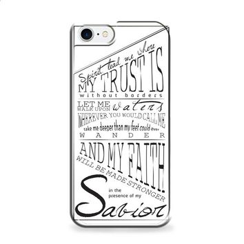 lyrics from Oceans by Hillsong iPhone 6 | iPhone 6S case