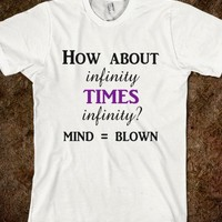 Infinity Times Infinity Its Not Complicated Funny Parody Shirt