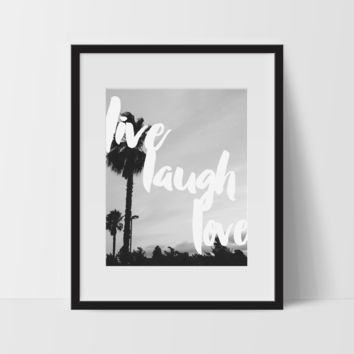 Motivational Wall Art, Monochromatic, Live Laugh Love, Dorm Room Art, For The Home, Minimalist