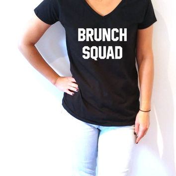 Brunch Squad V-neck T-shirt For Women fashion funny top cute sassy gift to her teen clothes work out tee  funny gym