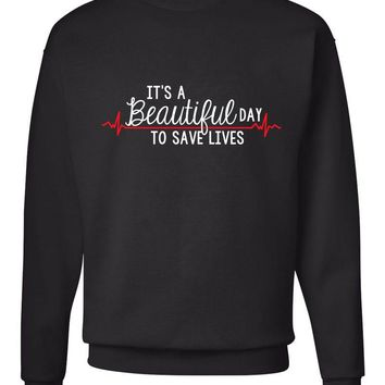 "Grey's Anatomy ""It's a Beautiful Day to Save Lives"" Crew Neck Sweatshirt"
