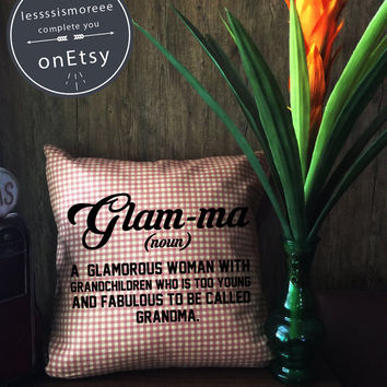 Glamma Pillow cover, Glam-ma, Glamma, Glamorous grandma throw pillow cover, Grandma pillow cover cotton canvas pillow cover