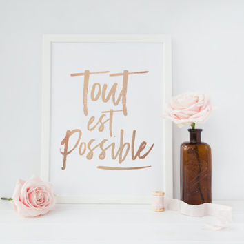 Tout Est Possible Print, Rose Gold Print, Inspirational Poster, French Quote, Typography Print, Home Decor, French Typography, Minimal Art