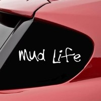Mud Life funny vinyl decal bumper sticker mudding truck 4x4 off road chevy ford dodge ram 1500 f150 f250 silverado tundra tacoma titan gmc