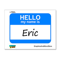 Eric Hello My Name Is Sticker