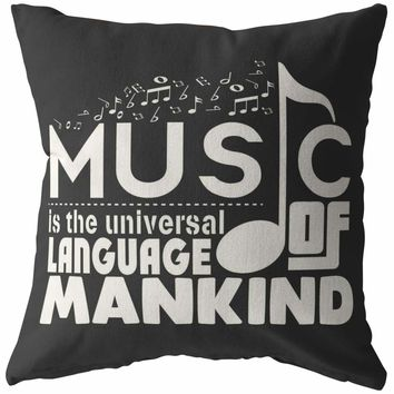 Graphic Music Pillows Music Is The Universal Language Of Mankind