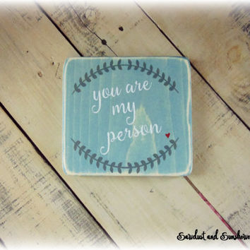 Blue Decor, Blue Sign, Blue Stain, You are my person, Love Sign, Valentine's Day Gift, Small Sign, Affordable Gifts, Rustic Plaque,Wood Sign